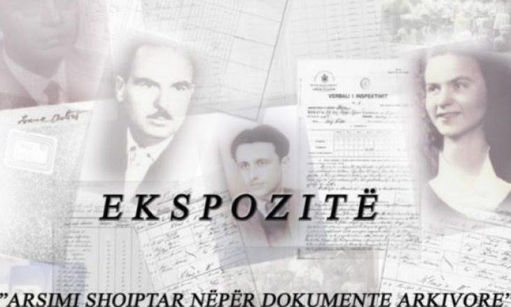 """Hapet ekspozita """"Arsimi shqiptar nëpër dokumente arkivore"""""""