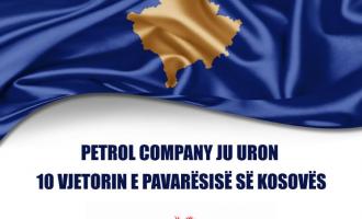Gëzuar 10 vjetorin e Pavarësisë nga Petrol Company!